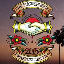 NineMicrophones 2015 Summer Collection