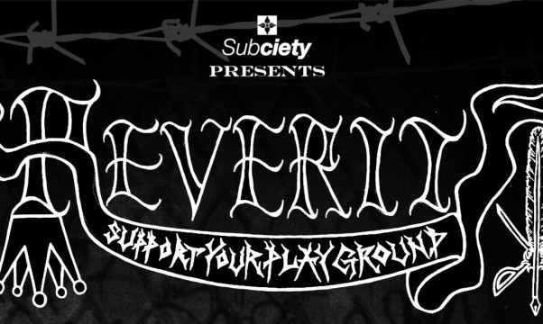 Subciety presents REVERIT.チケット店頭販売開始!