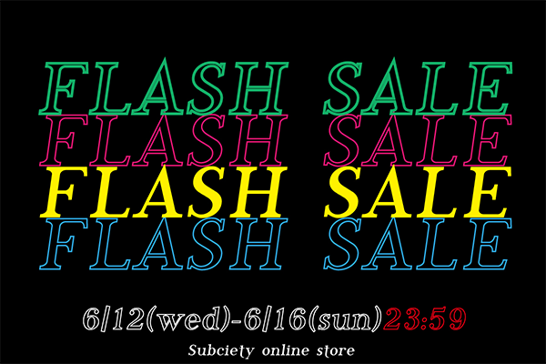 【Online Store】FLASH SALE開催