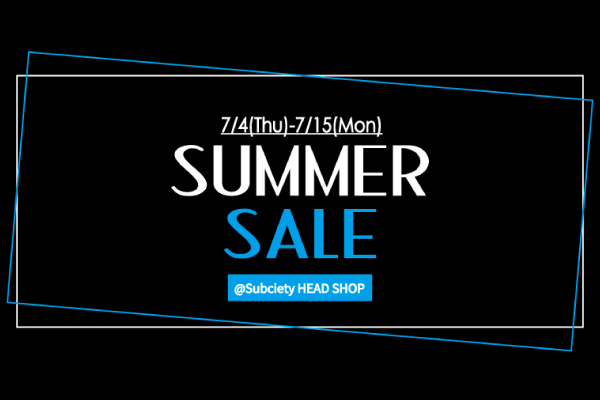 Subciety HEAD SHOP SUMMER SALE