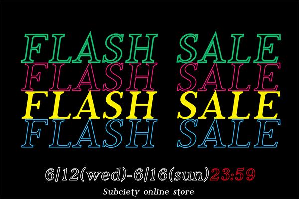 【Online Store】FLASH SALE開催